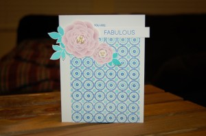 """You Are: Fabulous"" Card for Color & Favorites Challenge"